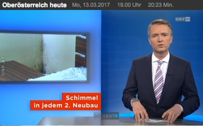 ORF Oberösterreich heuteSchimmel in jedem zweiten Neubau